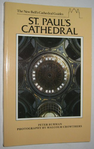 9780713526172: New Bell's Cathedral Guide: St.Paul's (The new Bell's cathedral guides)