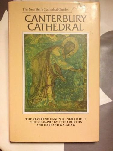 9780713526189: New Bell's Cathedral Guide: Canterbury Cathedral (The new Bell's cathedral guides)