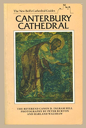 9780713526196: New Bell's Cathedral Guide: Canterbury Cathedral (The new Bell's cathedral guides)