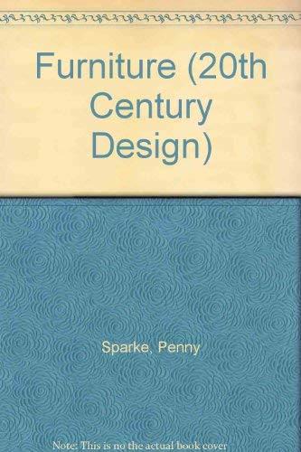 9780713526301: Furniture (20th Century Design S.)