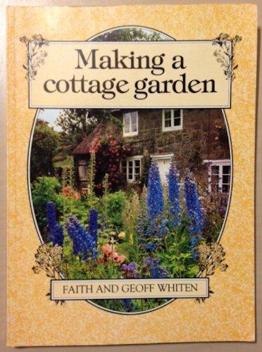 9780713526509: Making a Cottage Garden