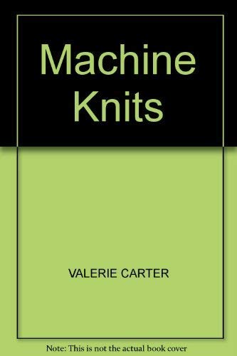 9780713526639: Machine Knits