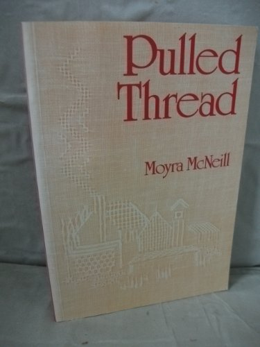 9780713526684: PULLED THREAD
