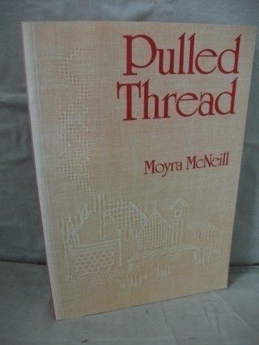 9780713526684: Pulled Thread