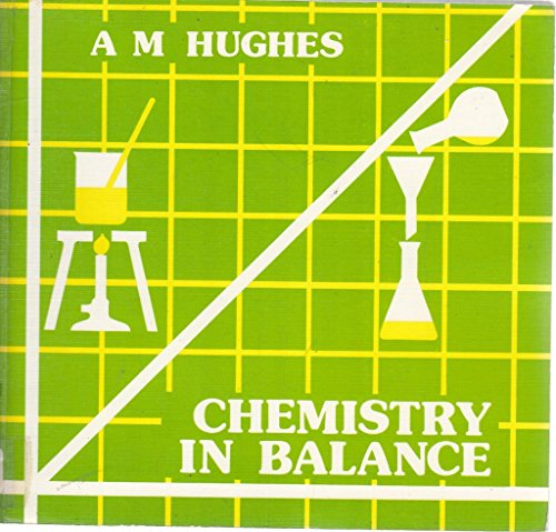 9780713526714: Chemistry in Balance