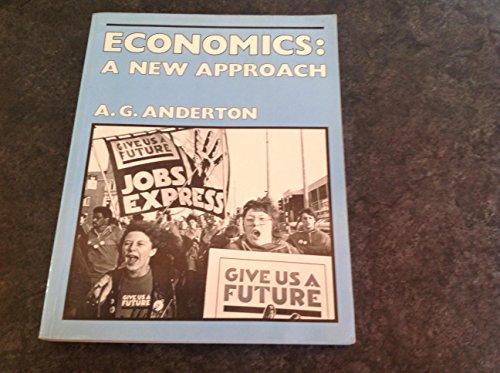 9780713527162: Economics: A New Approach