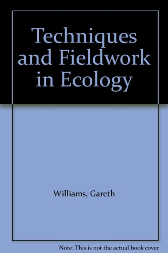 9780713527308: Techniques and Fieldwork in Ecology