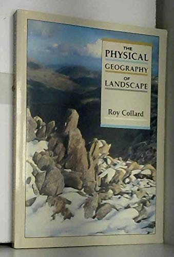 9780713527346: The Physical Geography of the Landscape