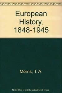 9780713527940: European History, 1848-1945