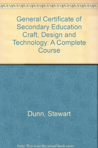 9780713528022: General Certificate of Secondary Education Craft, Design and Technology: A Complete Course