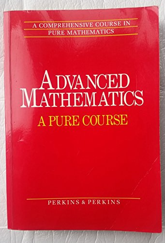 9780713528213: Advanced Mathematics: Pure Course