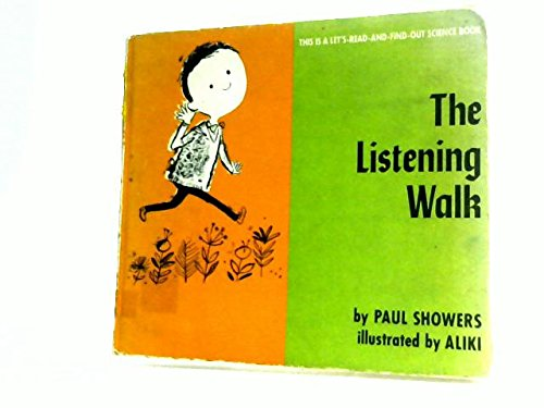 Listening Walk (Let's Read-& -find-out) (0713600462) by PAUL SHOWERS
