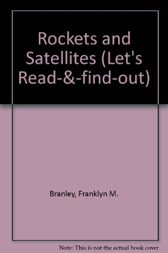 9780713600506: Rockets and Satellites (Let's Read-& -find-out)