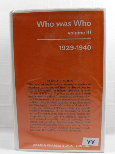 Who Was Who: Volume 3 - 1929-1940: Adam & Charles