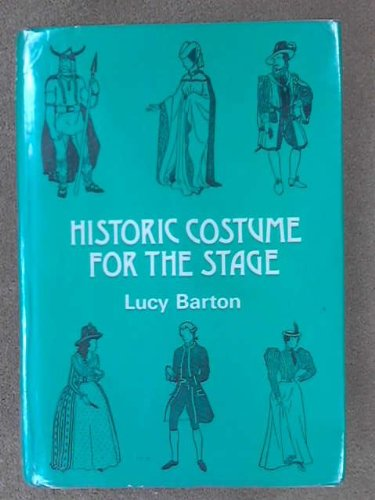 Historic Costume for the Stage: Barton, Lucy