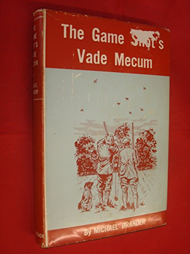THE GAME SHOT'S VADE MECUM. By Michael: Brander (Michael).