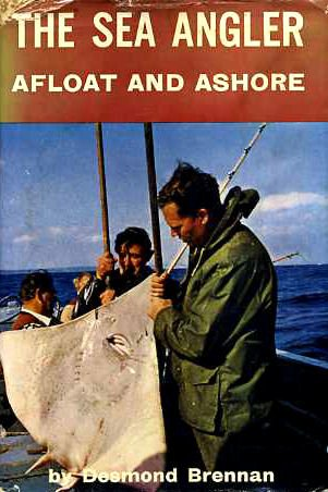 9780713603279: The Sea Angler Afloat and Ashore