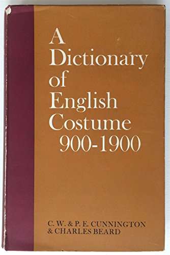 9780713603705: Dictionary of English Costume, 900-1900