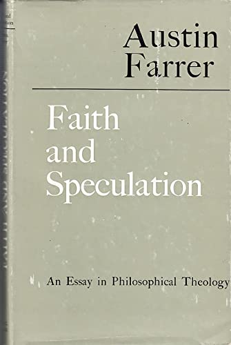 9780713603934: Faith and Speculation, an Essay in Philosophical Theology