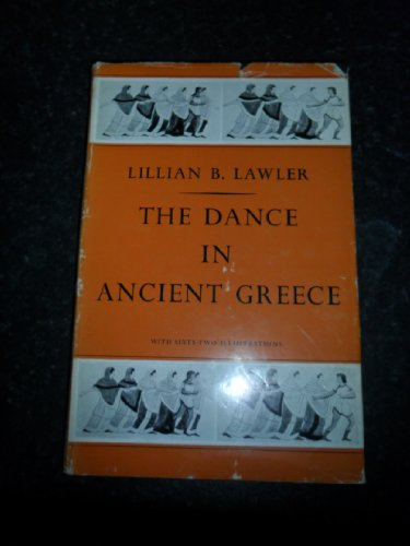 9780713605334: The Dance in Ancient Greece