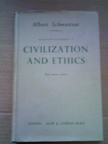 9780713606973: Civilization and Ethics