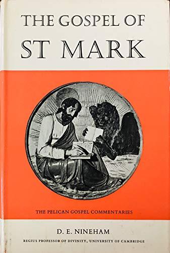 9780713609004: Gospel of Saint Mark (Pelican Gospel Commentary)