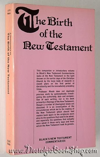 9780713609950: Birth of the New Testament (Black's New Testament Commentaries)