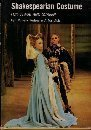 9780713610468: Shakespearean Costume for Stage and Screen