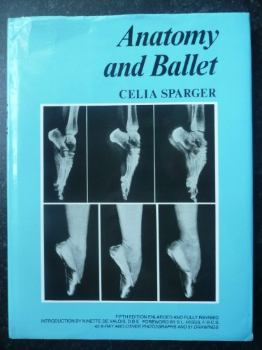 Anatomy and Ballet: Sparger, Celia