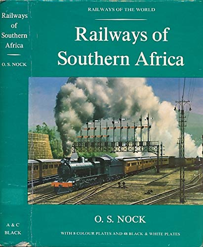 9780713611069: Railways of Southern Africa