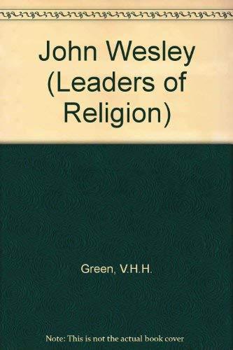 9780713611304: John Wesley (Leaders of Religion)