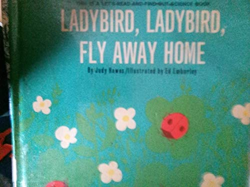 9780713611472: Ladybird, Ladybird, Fly Away Home (Let's Read-&-find-out)