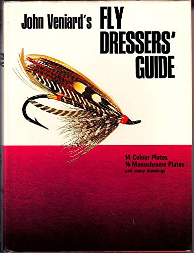 Fly Dressers' Guide: VENIARD, John