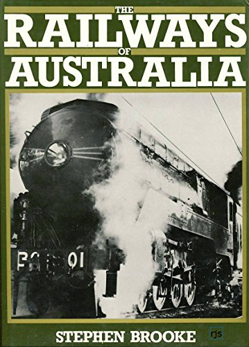 9780713611908: Railways of Australia (His Railways of the world)
