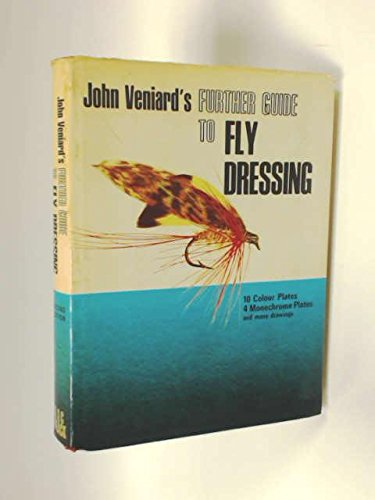 A Further Guide to Fly Dressing (9780713612479) by John Veniard