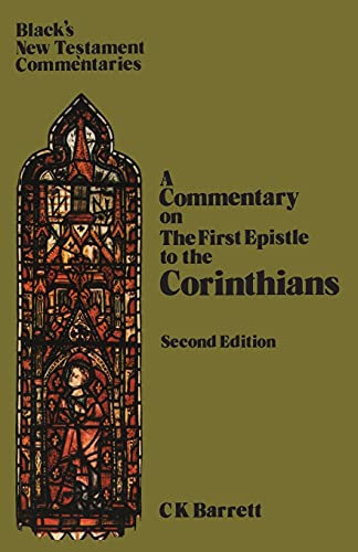 9780713612530: First Epistle to the Corinthians (New Testament Commentary)