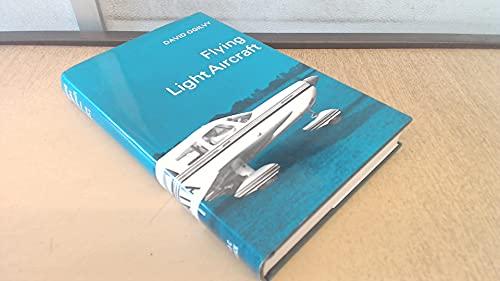 9780713612714: Flying Light Aircraft