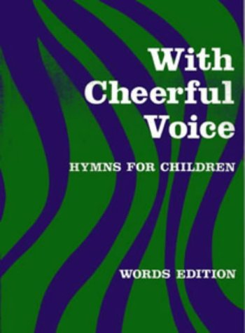 9780713612776: With Cheerful Voice: Hymns For Children (Classroom Music)