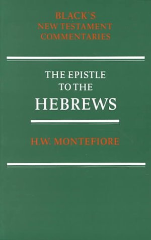 A commentary on the epistle to the Hebrews (Series: Black's New Testament Commentaries)