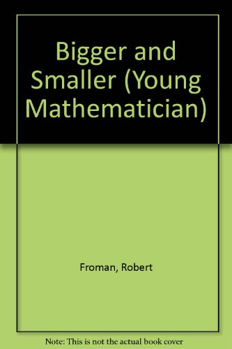9780713612943: Bigger and Smaller (Young Mathematician)
