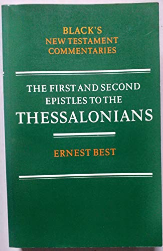 First and Second Epistles to the Thessalonians (Black's New Testament Commentaries)