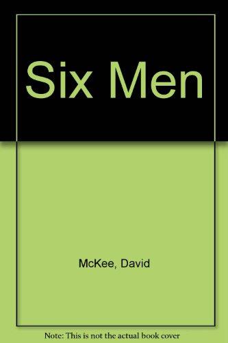 9780713613438: Six Men