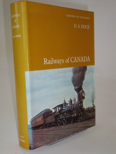 Railways of Canada (His Railways of the world ; v. 3) (9780713613735) by O. S. Nock