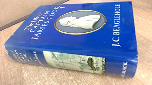 The Life of Captain James Cook: J. C. Beaglehole