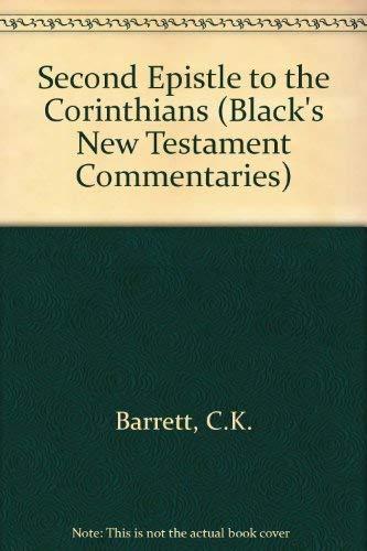9780713613995: Second Epistle to the Corinthians (Black's New Testament Commentaries)
