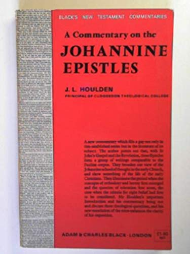 9780713614152: A Commentary on the Johannine Epistles (Black's New Testament Commentaries)