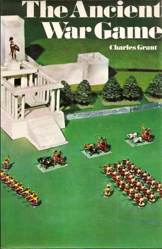 The Ancient War Game: Grant, Charles