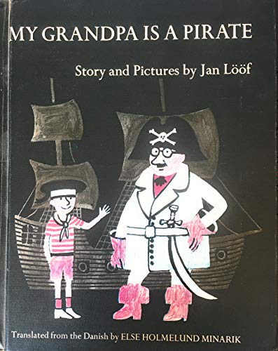 My Grandpa is a Pirate (0713614765) by Jan Loof