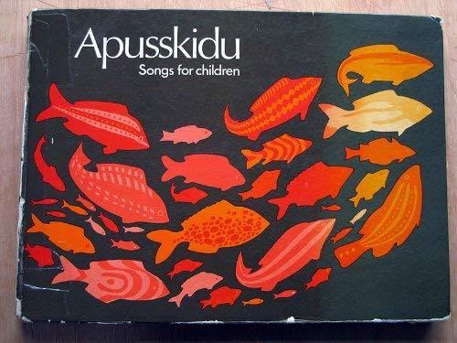 9780713615548: Apusskidu: Songs for Children