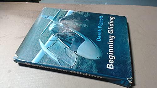 9780713615784: Beginning Gliding